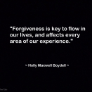 DSC02799 - Forgiveness is key - 2nd version - Quote. Holly M Maxwell Boydell - 1 June 2017 - THTT signed