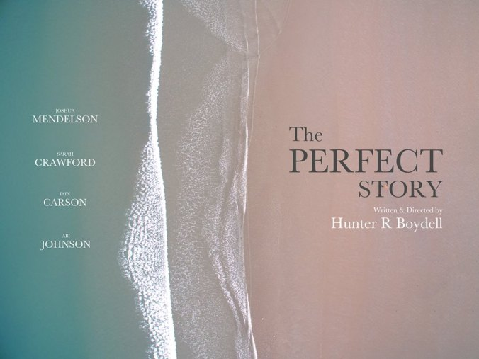 Poster for The Perfect Story - Image creation © Henri Cooney - December 2017