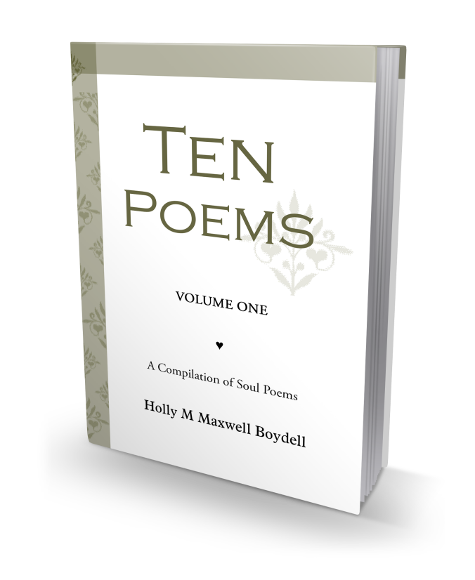 3D (1) - Ten Poems ~ Volume One ~ A Compilation of Soul Poems by (c) Holly M Maxwell Boydell ~ www.TheHollyTreeTales.com ~ copyright. all rights reserved.